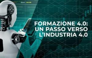 Formazione 4.0 per raggiungere gli obiettivi dell'Industria 4.0